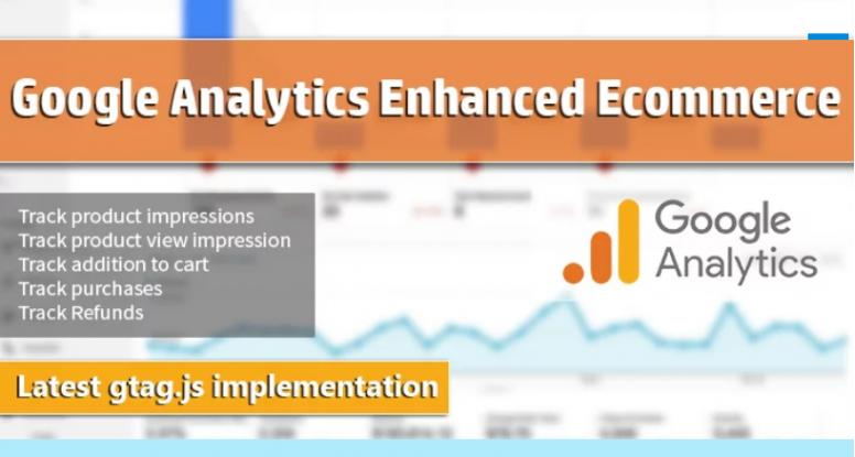 Google Analytics Enhanced Ecommerce Tracking